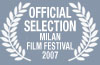 Official Selection - Milan Film Festival